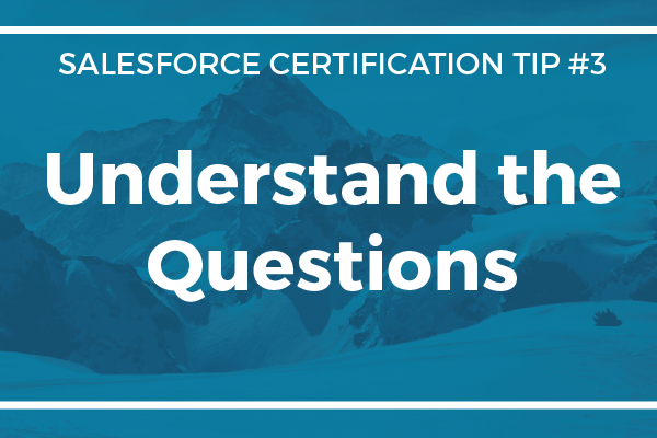 Certification Tip #3 – Understanding the Certification Questions