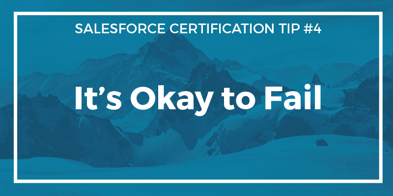 Certification Tip #4 – It's Okay to Fail