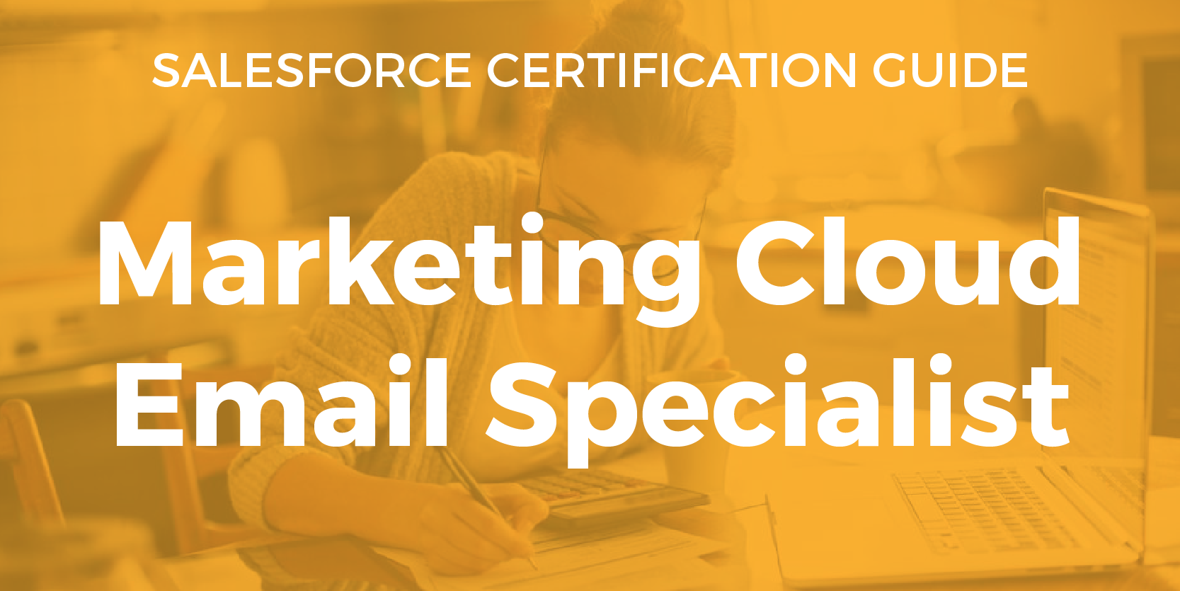 Marketing Cloud Email Specialist Resource Guide Salesforce Chris