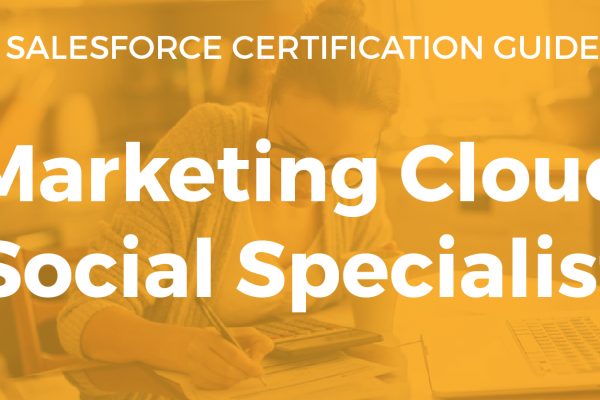Marketing Cloud Social Specialist Resource Guide
