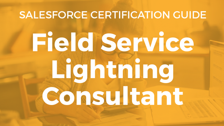 Field Service Lightning Consultant Resource Guide