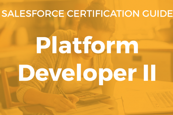 Platform Developer II Superbadges