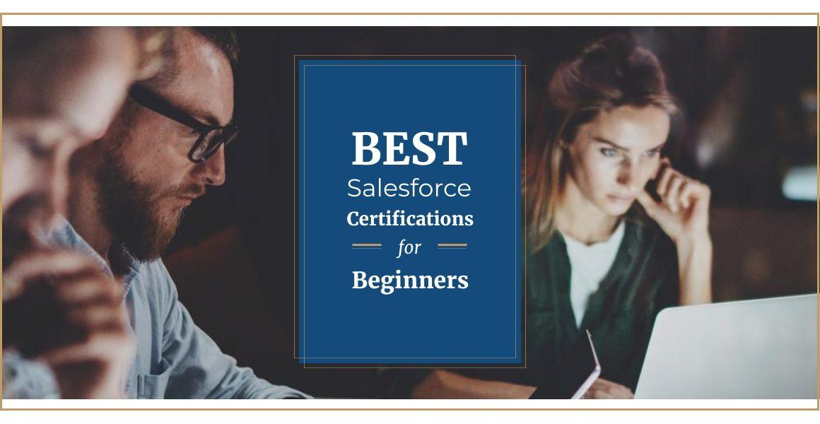 Best Salesforce Certifications for Beginners