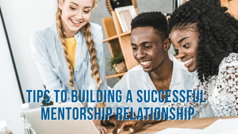 Building a Successful Mentorship Relationship