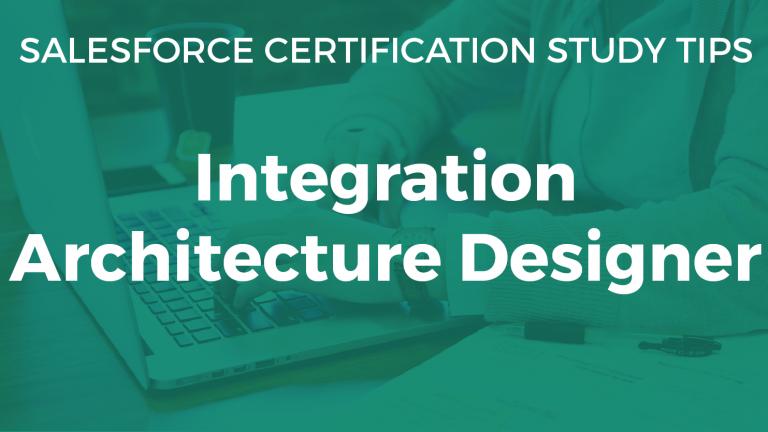 integration architecture designer study guide