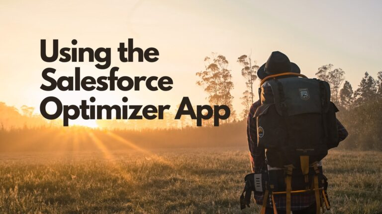 Salesforce Optimizer App