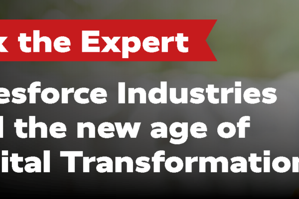 Salesforce Industries and the new age of Digital Transformation