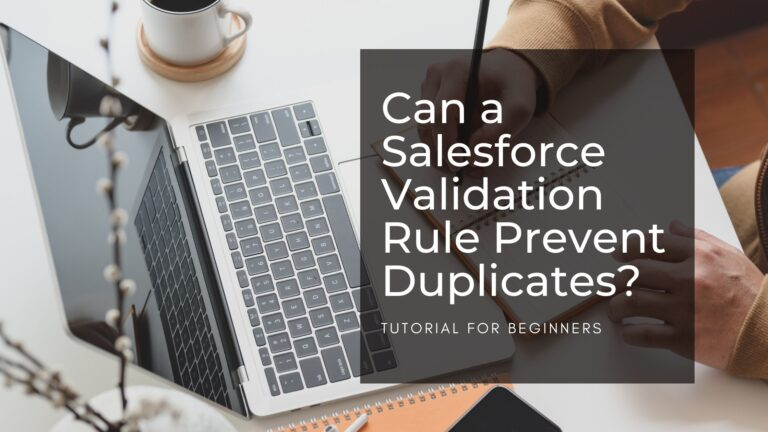 Salesforce Validation Rule Prevent Duplicates